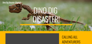 Dino Dig Disaster Breakout